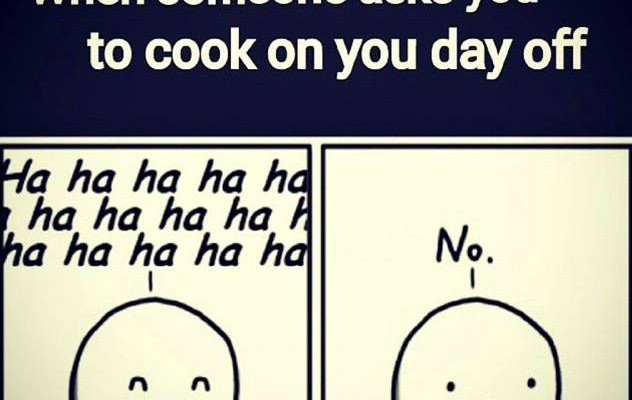 cook on your day off!