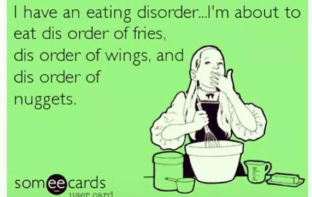 Eating Disorder!