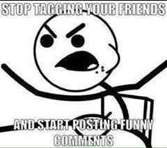 Stop tagging your friends