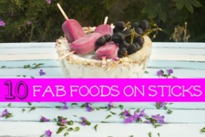 Ten-fabulous-food-on-sticks-recipes