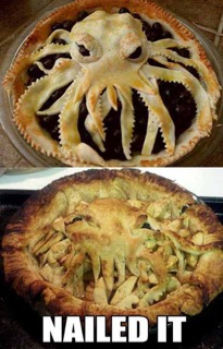 Octopus pie, Nailed it!